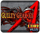 Team Spooky's Guilty Madness - Guilty Gear XX Accent Core Plus event live stream featuring MarlinPie, NerdJosh and more