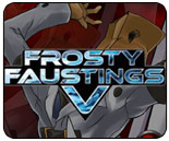 Frosty Faustings V streaming live from Nickel City - tournament featuring GGXXAC, SSF4 AE v2012, P4A, MK9 and more 