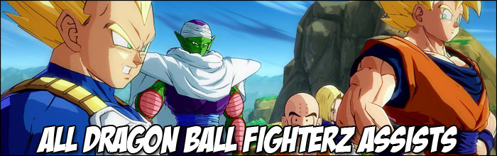 Here are the Dragon Ball FighterZ assists for all 23