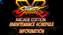 Street Fighter 5 Arcade Edition maintenance schedule image #1