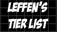 Leffen's Dragon Ball FighterZ tier list image #1