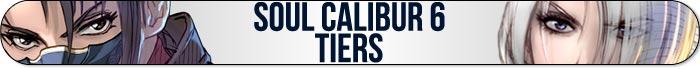 Soul Calibur 6 Tiers