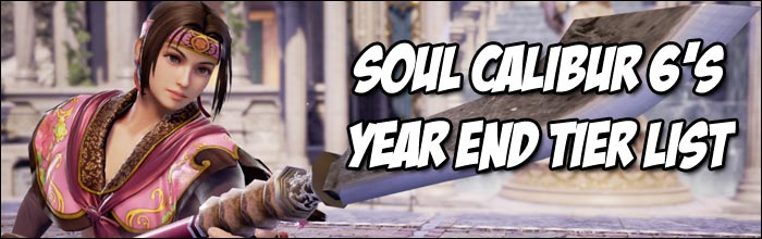 Here's how our Soul Calibur 6 tiers sit at the end of 2018