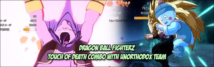 Amazing Dragon Ball FighterZ touch of death combo uses an