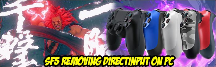 Street Fighter 5 S Next Update Will Remove Native Directinput And