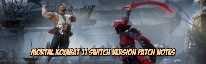 Mortal Kombat 11 patch for the Nintendo Switch now available