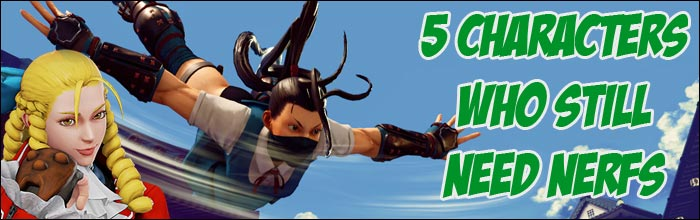Five characters that still need nerfs in Street Fighter 5