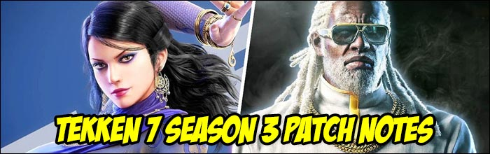 Tekken 7 Season 3 Patch Notes Are Now Live Launching September 10
