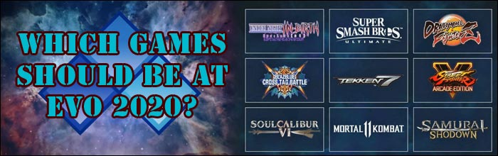 Evo 2020 Games.Poll Results Which Games Do You Hope To See Announced For
