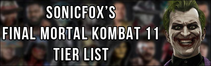 Sonicfox Shares Their Final Mortal Kombat 11 Tier List Before The Aftermath Update