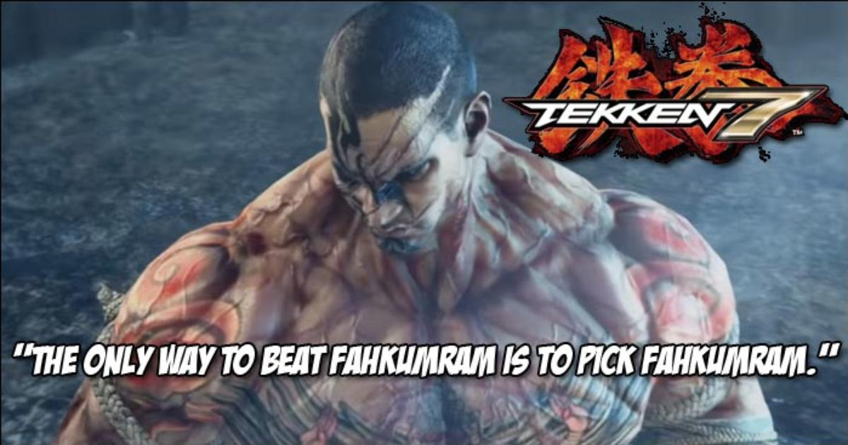 Fahkumram Has Been Banned From Almost Every Tekken 7 Tournament In Pakistan According To Arslan Ash