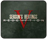 Seasons Beatings Redemption results, logs & notes