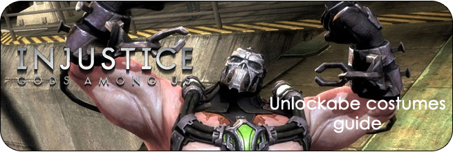 Injustice: Gods Among Us unlockable guide
