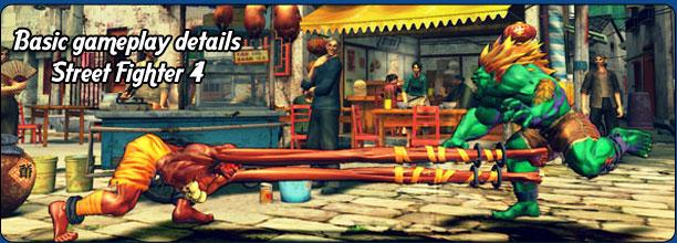 Basic gameplay details: Street Fighter 4